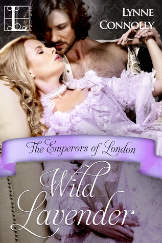 Wild Lavender (The Emperors of London, #7)