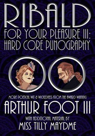 Ribald For Your Pleasure III: Hard Core Punography