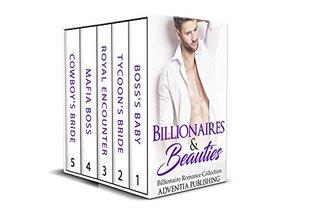 ROMANCE: SECRET BABY ROMANCE: Billionaires & Beauties (Alpha Billionaire Romance Collection)