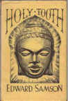 Holy Tooth by Edward Samson