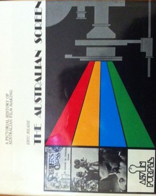 The Australian Screen: A Pictorial History Of Australian Film Making