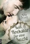 Kein Rockstar für eine Nacht by Kylie Scott