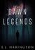 The Dawn of Legends (The Da...