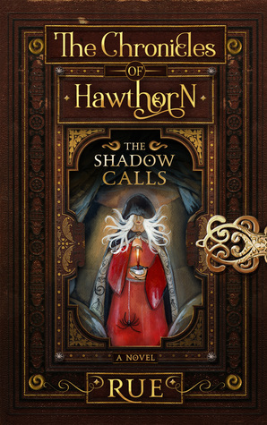 The Shadow Calls(The Chronicles of Hawthorn 3)