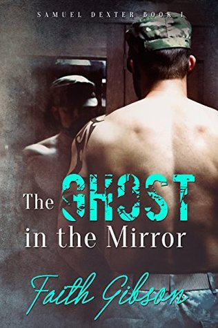 The Ghost in the Mirror (Samuel Dexter, #1)