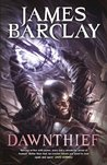 Dawnthief: Chronicles of the Raven: Book One