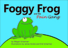 Foggy Frog and the Pain Gang