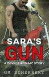 Sara's Gun (Devil's Iron MC Series Book 5)