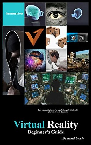 Virtual Reality: Beginner's Guide: An uncommon guide to Virtual Reality basics