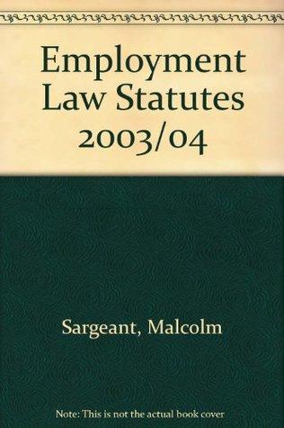 Employment Law Statutes 2003/04