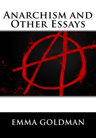 Anarchism and Other Essays (Dover Books on History, Political and ...