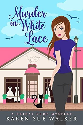 Murder in White Lace (Bridal Shop Mystery, #1)