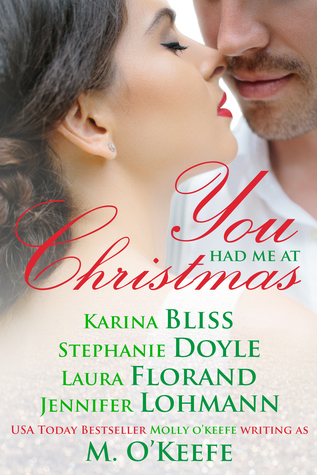You Had Me at Christmas by Karina Bliss