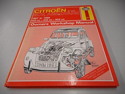 Citroen 2 Cylinder, 2CV Ami and Dyane 1967-88 Owner's Workshop Manual