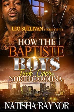 How the Baptiste Boys Took Over North Carolina (How the Baptiste Boys Took Over North Carolins Book 1)