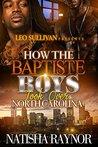 How the Baptiste Boys Took Over North Carolina by Natisha Raynor