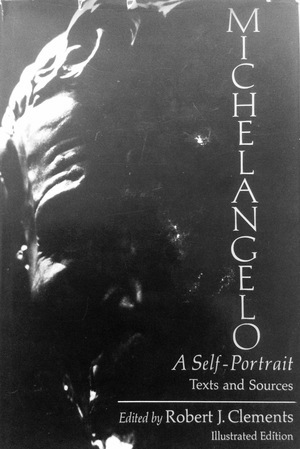 Michelangelo a Self-Portrait: Texts and Sources