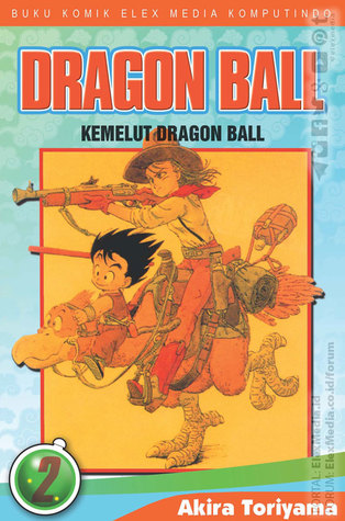 Ebook Dragon Ball, Vol. 2: Kemelut Dragon Ball by Akira Toriyama DOC!