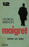 Maigret setter en felle by Georges Simenon