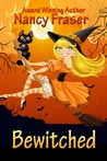Bewitched by Nancy  Fraser