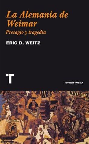 La Alemania de Weimar: Presagio y tragedia (Noema)
