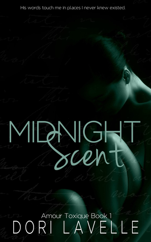 Midnight Scent (Amour Toxique, #1)