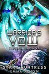 Warrior's Vow by Starr Huntress