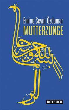 Mutterzunge by Emine Sevgi Özdamar