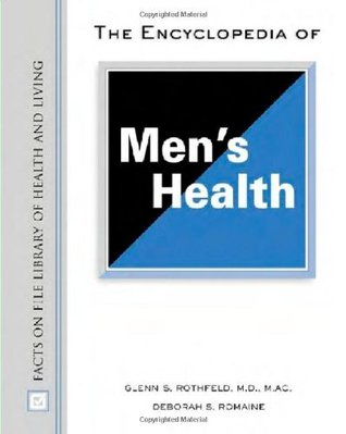 The Encyclopedia of Men's Health