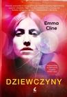 Dziewczyny by Emma Cline