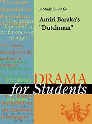 A Study Guide for Amiri Baraka's Dutchman