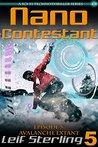 Nano Contestant - Episode 5: Avalanche Extant: The Technothriller Futuristic Science Fiction Adventure of a Cyberpunk Marine (Nano Contestant Series)