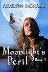 Moonlight's Peril (Moonlight Series Book 1)