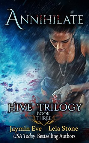 Annihilate(Hive Trilogy 3)