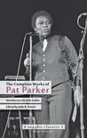 The Complete Works of Pat Parker (Sinister Wisdom 102)