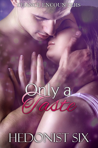 Only a Taste (Chance Encounters #3)