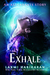 Exhale (Many Lives Standalo...