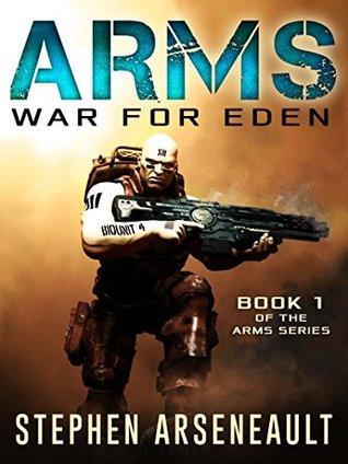 ARMS: War for Eden (ARMS #1)