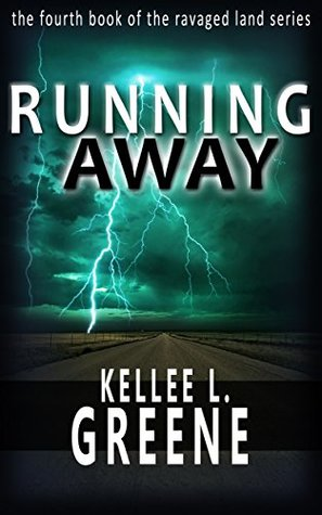 Running Away (The Ravaged Land #4)