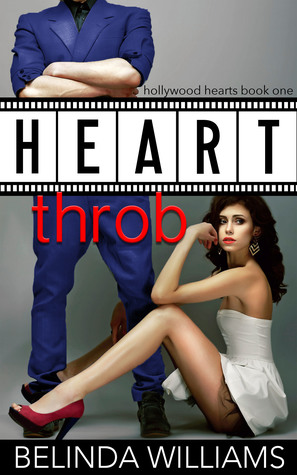 Heartthrob (Hollywood Hearts, #1)