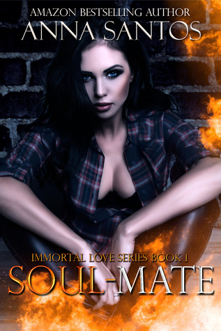 Soul-Mate (Immortal Love Series Book 1)