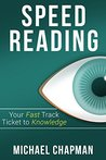 Speed Reading: Your Fast Track Ticket to Knowledge