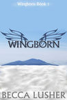Wingborn (Wingborn #1)