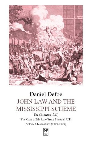 John Law and the Mississippi Scheme: An Anthology