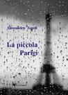 La piccola Parigi by Alessandro Tonoli