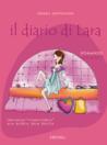 Il diario di Lara. Una single 'Cosmocomica' alla ricerca della felicità