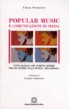 """Popular Music e comunicazioni di massa. Tutto quello che avreste sempre voluto sapere sulla musica """"dei giovani"""""""