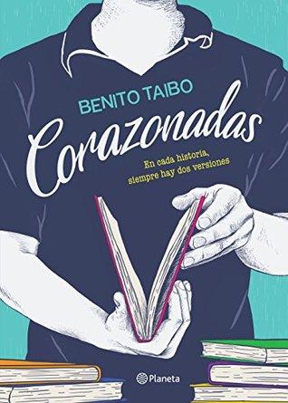 http://bookdreameer.blogspot.com.ar/2017/01/resena-corazonadas-benito-taibo.html