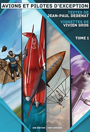 avions-et-pilotes-d-exception-tome-1