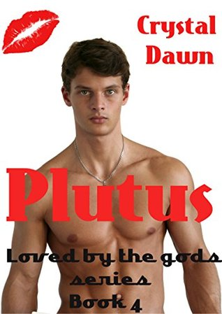 Plutus (Loved by a God Book 4)